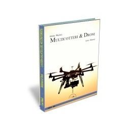 Guida pratica Multicotteri e Droni