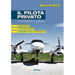 Il Pilota Privato - Guida Teorico-Pratica (ed. 4)