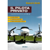 Il Pilota Privato - Guida Teorico-Pratica