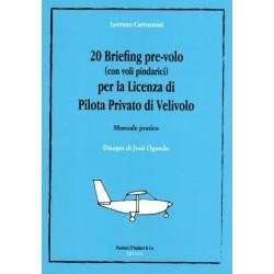 20 Briefing pre-volo per la licenza di Pilota Privato di Velivolo
