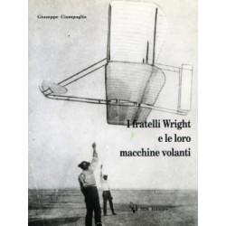 I fratelli Wright e le loro macchine volanti